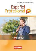 Cover-Bild zu Español Profesional ¡hoy!, A1-A2+, Arbeitsbuch mit Lösungsheft von Bürsgens, Gloria