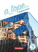 Cover-Bild zu A_tope.com, Berufliche Schulen, 11.-13. Schuljahr, Schülerbuch, Mit PagePlayer-App von Bürsgens, Gloria
