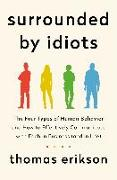 Cover-Bild zu Surrounded by Idiots von Erikson, Thomas