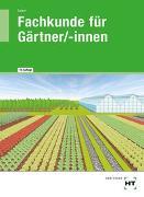 Cover-Bild zu Fachkunde für Gärtner/-innen von Seipel, Holger