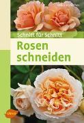 Cover-Bild zu Rosen schneiden von Hübscher, Heiko