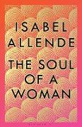 Cover-Bild zu The Soul of a Woman (eBook) von Allende, Isabel