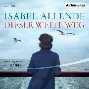 Cover-Bild zu Dieser weite Weg (Audio Download) von Allende, Isabel