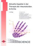 Cover-Bild zu Aktuelle Aspekte in der Therapie der rheumatoiden Arthritis von Forster, Adrian (Hrsg.)
