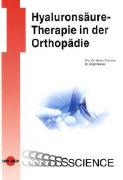 Cover-Bild zu Hyaluronsäure-Therapie in der Orthopädie von Friedrich, Martin