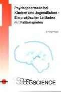 Cover-Bild zu Psychopharmaka bei Kindern und Jugendlichen von Koppe, Holger (Hrsg.)