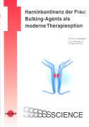Cover-Bild zu Harninkontinenz der Frau: Bulking-Agents als moderne Therapieoption von Lobodasch, Kurt