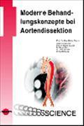 Cover-Bild zu Moderne Behandlungskonzepte bei Aortendissektion von Orend, Karl-Heinz