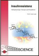 Cover-Bild zu Insulinresistenz - Pathophysiologie, Therapie und Perspektiven von Laube, Heiner
