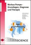 Cover-Bild zu Morbus Pompe - Grundlagen, Diagnose und Therapie von Baethmann, Martina (Hrsg.)