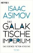 Cover-Bild zu Das galaktische Imperium (eBook) von Asimov, Isaac