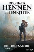 Cover-Bild zu Die Ordensburg (eBook) von Hennen, Bernhard