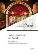 Cover-Bild zu Lexikon der Musik des Barock von Schmierer, Elisabeth