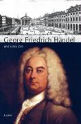 Cover-Bild zu Grosse Komponisten und ihre Zeit. Georg Friedrich Händel und seine Zeit von Rampe, Siegbert (Hrsg.)