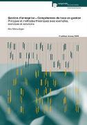 Cover-Bild zu Gestion d'entreprise - Compétences de base en gestion von Züger Conrad, Rita-Maria
