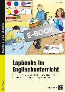 Cover-Bild zu Lapbooks im Englischunterricht - 1.- 4. Klasse (eBook) von Keßler, Yvonne