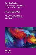 Cover-Bild zu Act creative! (eBook) von Stadler, Christian
