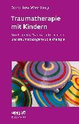 Cover-Bild zu Traumatherapie mit Kindern (eBook) von Weinberg, Dorothea