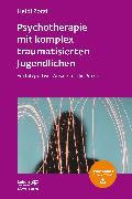 Cover-Bild zu Psychotherapie mit komplex traumatisierten Jugendlichen (eBook) von Zorzi, Heidi