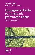 Cover-Bild zu Lösungsorientierte Beratung mit getrennten Eltern (eBook) von Schönherr, Marcus