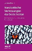 Cover-Bild zu Narzisstische Verletzungen der Seele heilen (eBook) von Peichl, Jochen