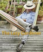 Cover-Bild zu The Lazy Gardener und seine Gartengeheimnisse von Vetter, Remo