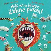 Cover-Bild zu Hilf dem Löwen Zähne putzen! (Pappbilderbuch) von Schoenwald, Sophie