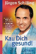 Cover-Bild zu Kau Dich gesund! (eBook) von Kollo, Marguerite