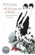 Cover-Bild zu Willi Kollo - Als ich jung war in Berlin von Kollo, Marguerite