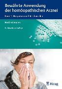 Cover-Bild zu Bewährte Anwendung der homöopathischen Arznei (eBook) von Enders, Norbert