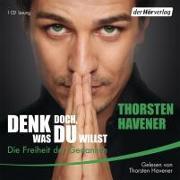 Cover-Bild zu Denk doch, was du willst von Havener, Thorsten