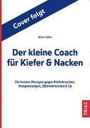 Cover-Bild zu Der kleine Coach für Kiefer & Nacken von Höfler, Heike