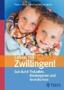 Cover-Bild zu Leben mit Zwillingen! (eBook) von von Haugwitz, Dorothee