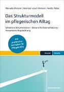 Cover-Bild zu Das Strukturmodell im pflegerischen Alltag von Ahmann, Manuela