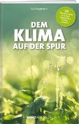 Cover-Bild zu Hagmann, Luc: Dem Klima auf der Spur