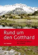 Cover-Bild zu Hagmann, Luc: Rund um den Gotthard