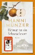 Cover-Bild zu Münzer, Hanni: Heimat ist ein Sehnsuchtsort (eBook)
