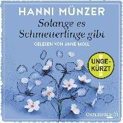 Cover-Bild zu Münzer, Hanni: Solange es Schmetterlinge gibt (Audio Download)