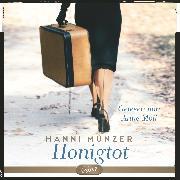 Cover-Bild zu Münzer, Hanni: Honigtot (Audio Download)