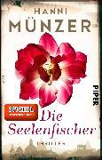 Cover-Bild zu Münzer, Hanni: Die Seelenfischer