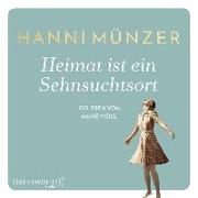 Cover-Bild zu Münzer, Hanni: Heimat ist ein Sehnsuchtsort
