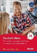 Cover-Bild zu Deutsch üben. Phonetik - Übungen und Tipps für eine gute Aussprache A2 von Niebisch, Daniela