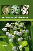 Cover-Bild zu Kammer, Peter M.: Pflanzen einfach bestimmen