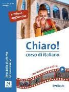Cover-Bild zu Chiaro! A1. Einsprachige Ausgabe. Kurs- und Arbeitsbuch mit Beiheft von De Savorgnani, Giulia