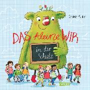 Cover-Bild zu Das kleine WIR in der Schule (eBook) von Kunkel, Daniela