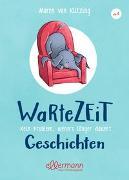 Cover-Bild zu Wartezeitgeschichten von von Klitzing, Maren