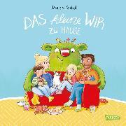 Cover-Bild zu Das kleine WIR zu Hause (eBook) von Kunkel, Daniela