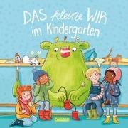 Cover-Bild zu Das kleine WIR im Kindergarten von Kunkel, Daniela