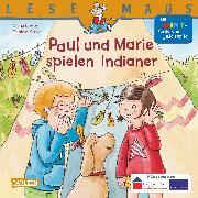 Cover-Bild zu Paul und Marie spielen Indianer von Breuer, Maria