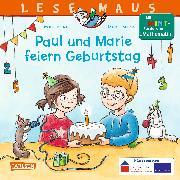 Cover-Bild zu Paul und Marie feiern Geburtstag von Breuer, Maria